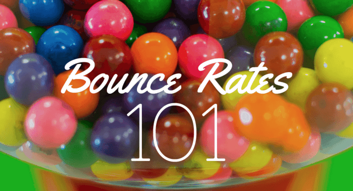 Bounce Rates 101